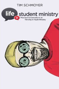 Life In Student Ministry book