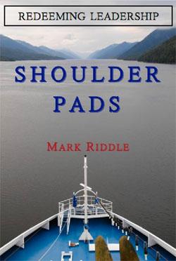 Redeeming Leadership: Shoulder Pads